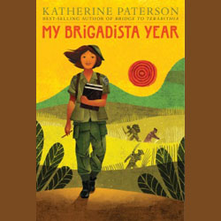 Cool Brains! My Brigadista Year by Katherine Paterson