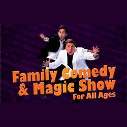 Family Comedy and Magic Show