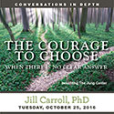 The Courage to Choose