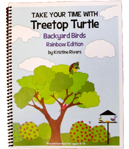 Take Your Time with Treetop Turtle - Backyard Birds Rainbow Edition