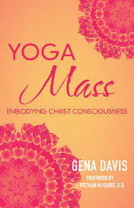 YogaMass®: Embodying Christ Consciousness